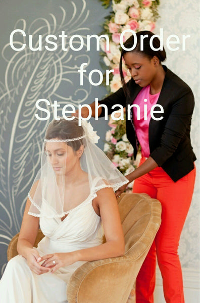 Custom Order - Stephanie