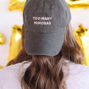 """Too Many Mimosas"" Hat"