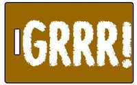 "Luggage Pros ""GRRR!"" Luggage Tag"