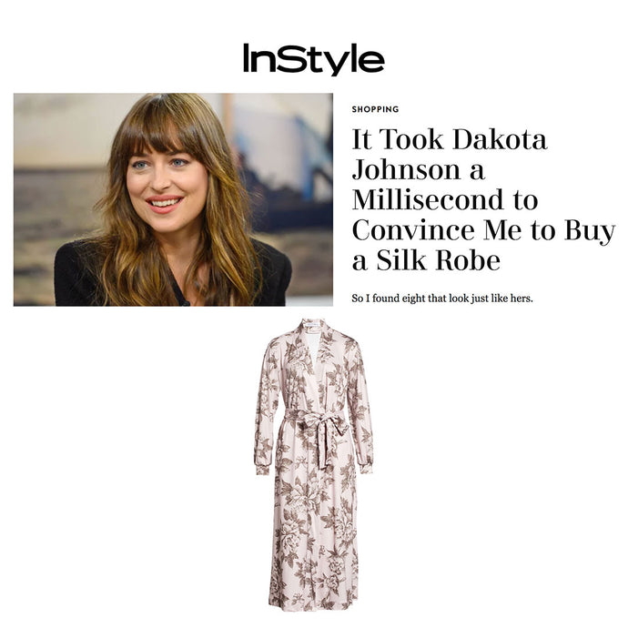 INSTYLE | It Took Dakota Johnson a Millisecond to convince me to buy a silk robe