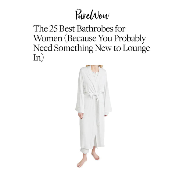 PUREWOW | The 25 Best Bathrobes for Women (Because You Probably Need Something New to Lounge In)