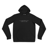 """If you're reading this, you're too close"" Unisex Hoodie"