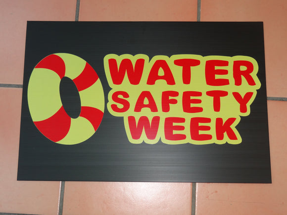Sign: Water Safety Week