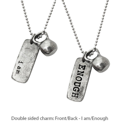 Necklace with medium pewter kettlebell and charm that says I Am Enough