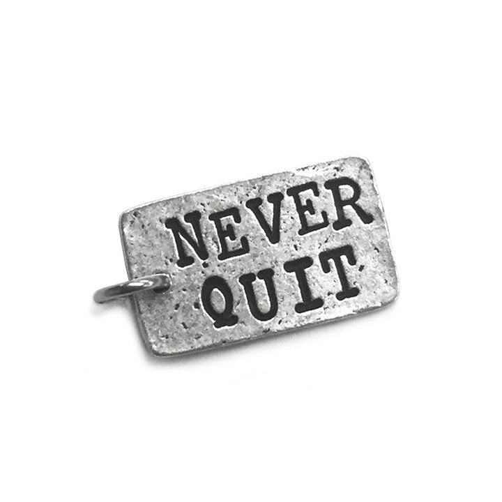 Never Quit Charm Inspirational Jewelry