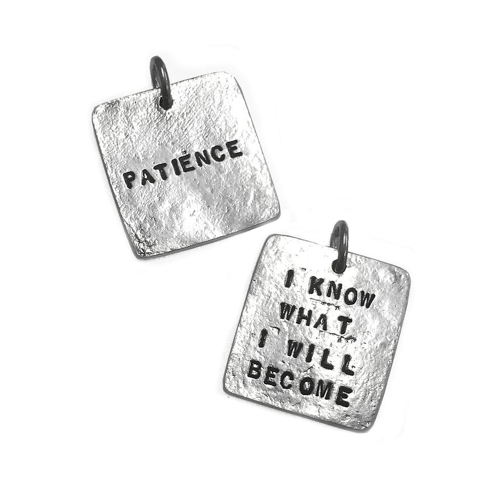 Sterling Silver Patience... I know What I Will Become