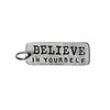 Believe In Yourself Charm