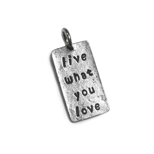 live what you love charm