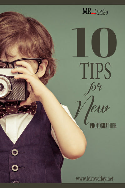 10 Tips for Beginner Photographer
