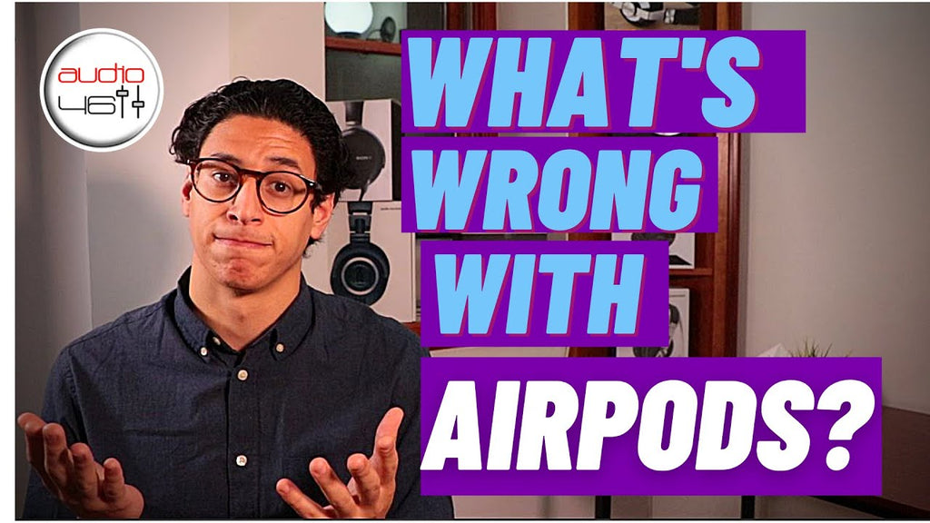 What is Wrong With Airpods? New Defects Explained