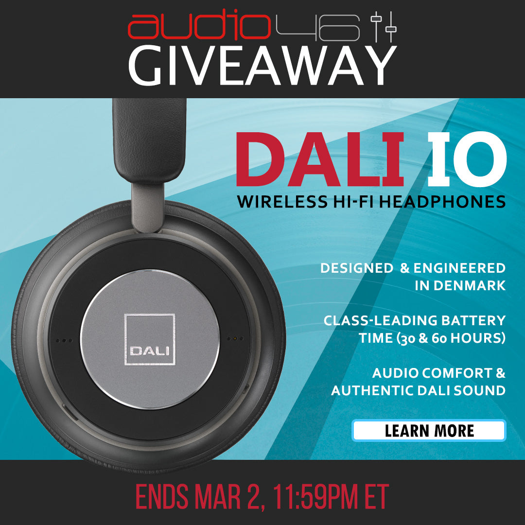 Audio46 Giveaway: Ends March 2, 2020 - WIN! One of two pairs of Dali Wireless Hi-Fi Headphones [click to learn more]