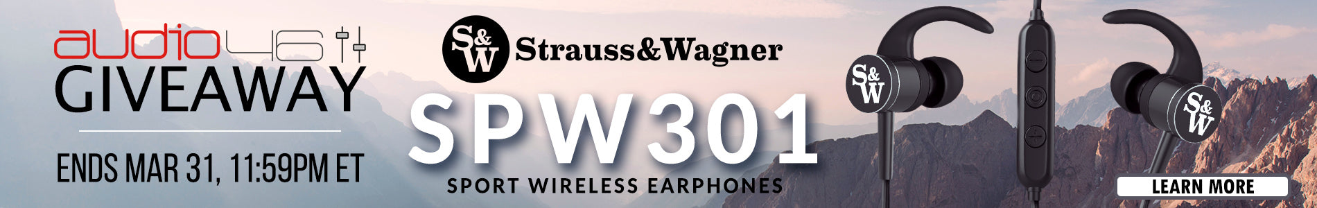 Audio46 Giveaway: Strauss & Wagner SPW301 Sport Wireless Earphones, ends March 31st, 11:59pm ET - click to learn more