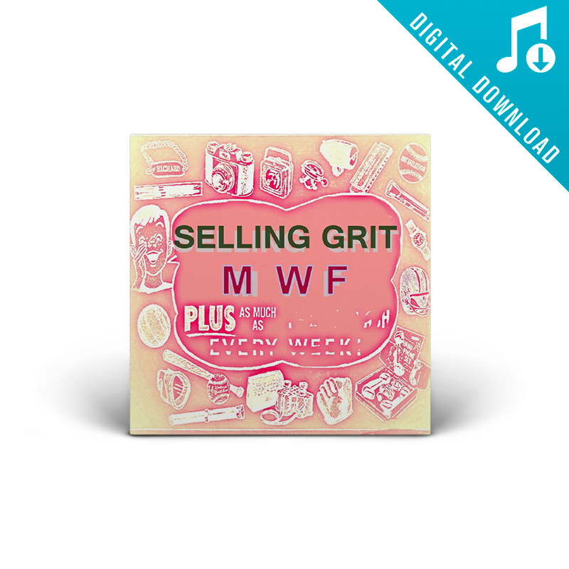 MWF : Selling Grit (Digital)
