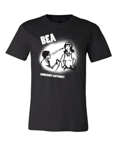 Bea : Somebody (Anybody) Tee
