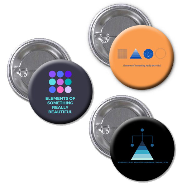 "Elements of Something Really Beautiful : 1"" Buttons [Set of 3]"