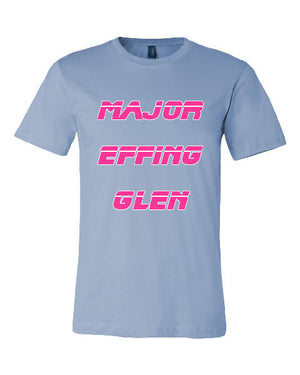 Major Glen : Effing Tee