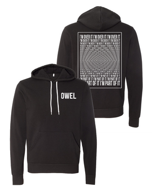 OWEL : I'm Part Of It Hoodie