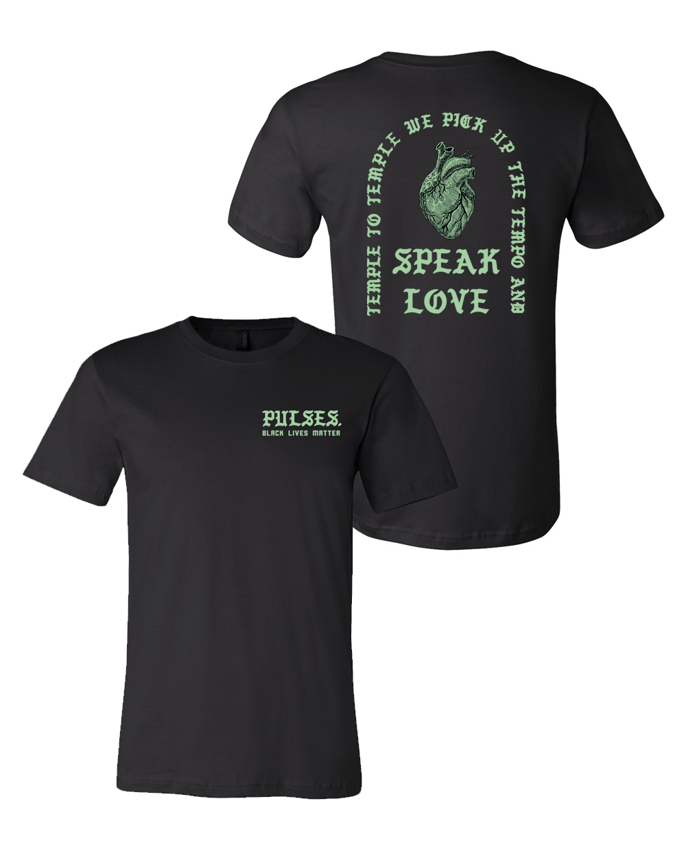 pulses. : Speak Love Tee