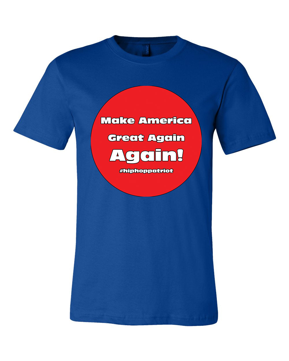 The Hip-Hop Patriot : Great Again Tee