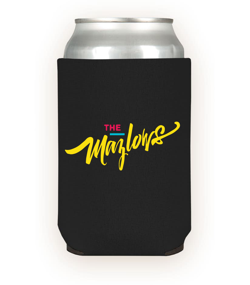 The Mazlows : Script Koozie