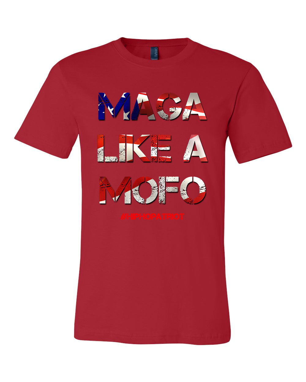 The Hip-Hop Patriot : MAGA Like A MOFO Tee