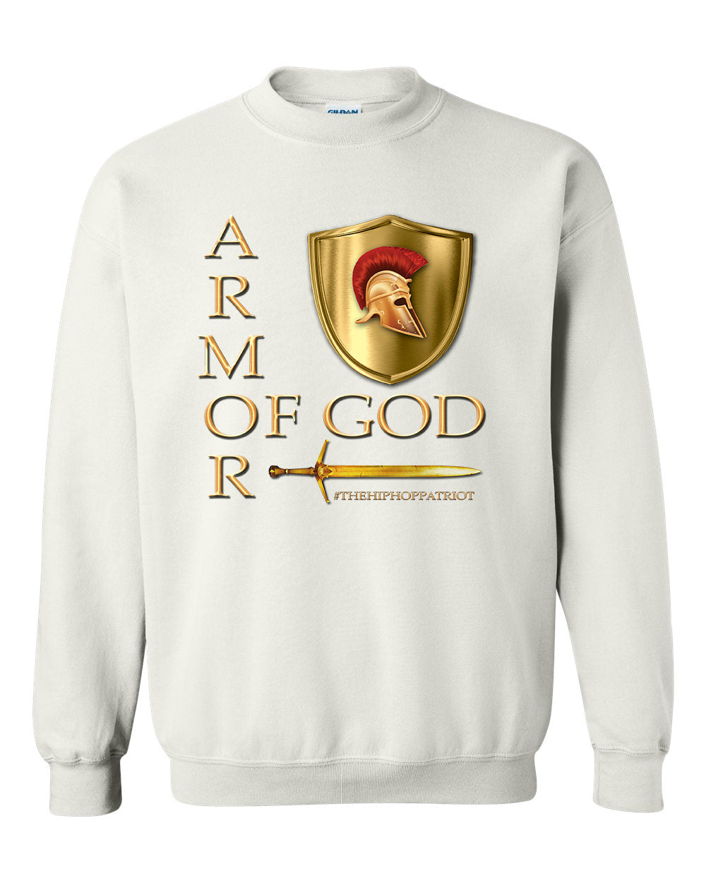 The Hip-Hop Patriot : Armor of GOD Sweatshirt