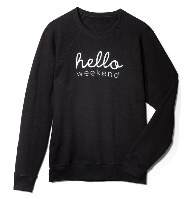 Hello Weekend Women's Crewneck
