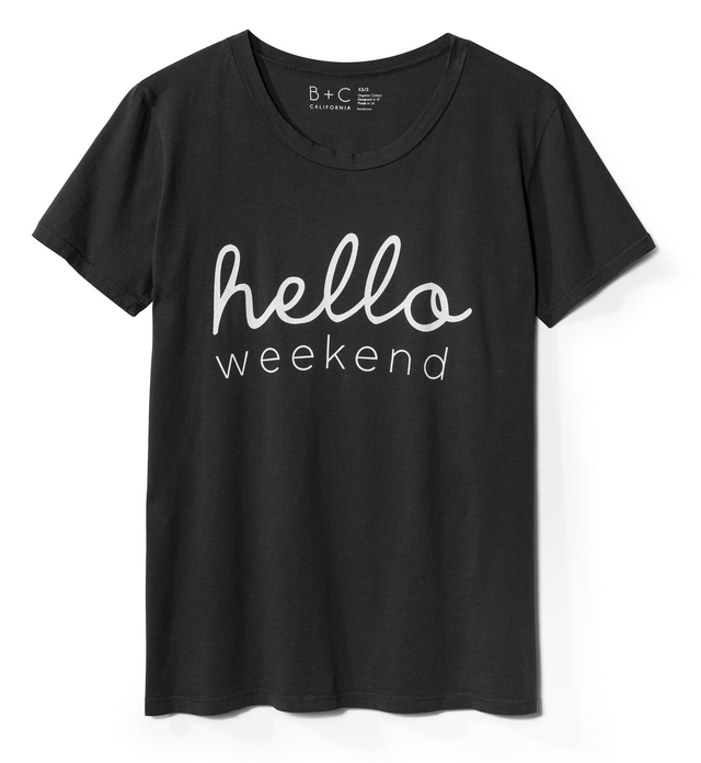 Hello Weekend Women's Tee