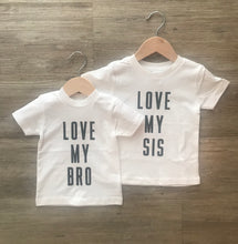 Load image into Gallery viewer, Love my Bro (LMB) Love my SIS (LMS) Shirt Set
