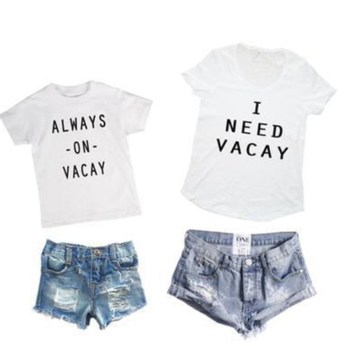 Mommy & Me Need Vacay T-shirts