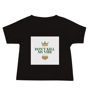 Don't Kill My Vibe Short Sleeve Tee