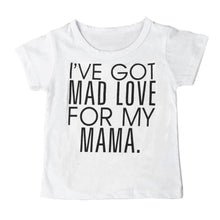 Load image into Gallery viewer, Toddler Boys and Girls Mad Love for Mama T Shirt