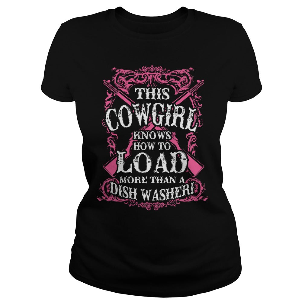 THIS COWGIRL KNOWS HOW TO LOAD MORE THAN A DISH WASHER!