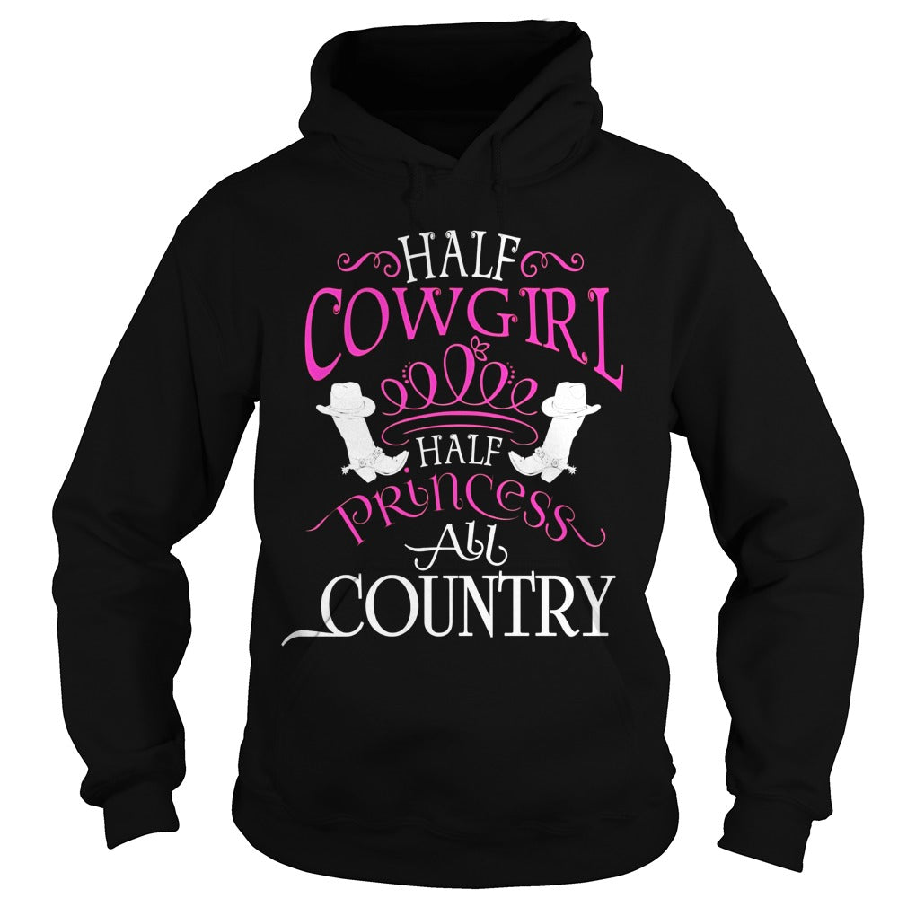 Half Cowgirl Half Princess All Country T Shirt, Cowgirl Tee