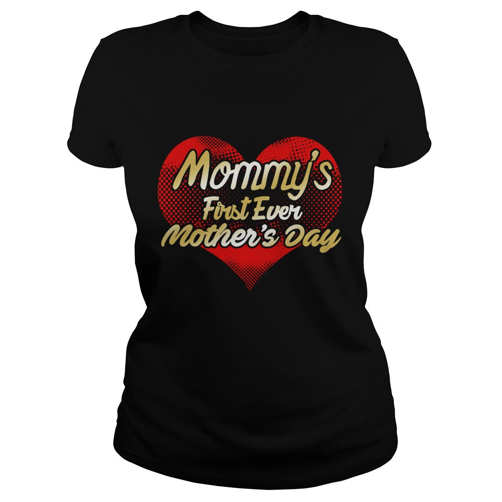 HAPPY MOTHERS DAY MOTHERS DAY TSHIRT 1ST MOTHERS DAY SHIRT