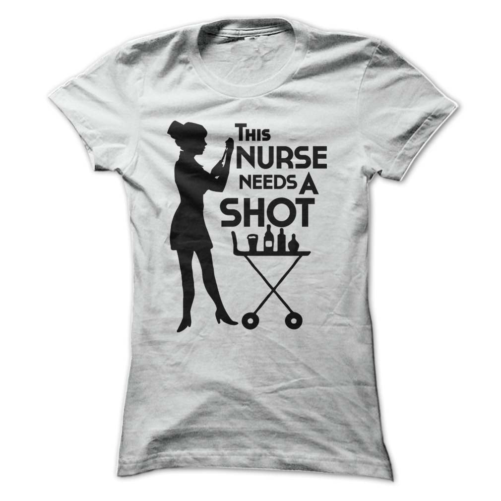 This Nurse Needs A Shot! Gifts For Nurses