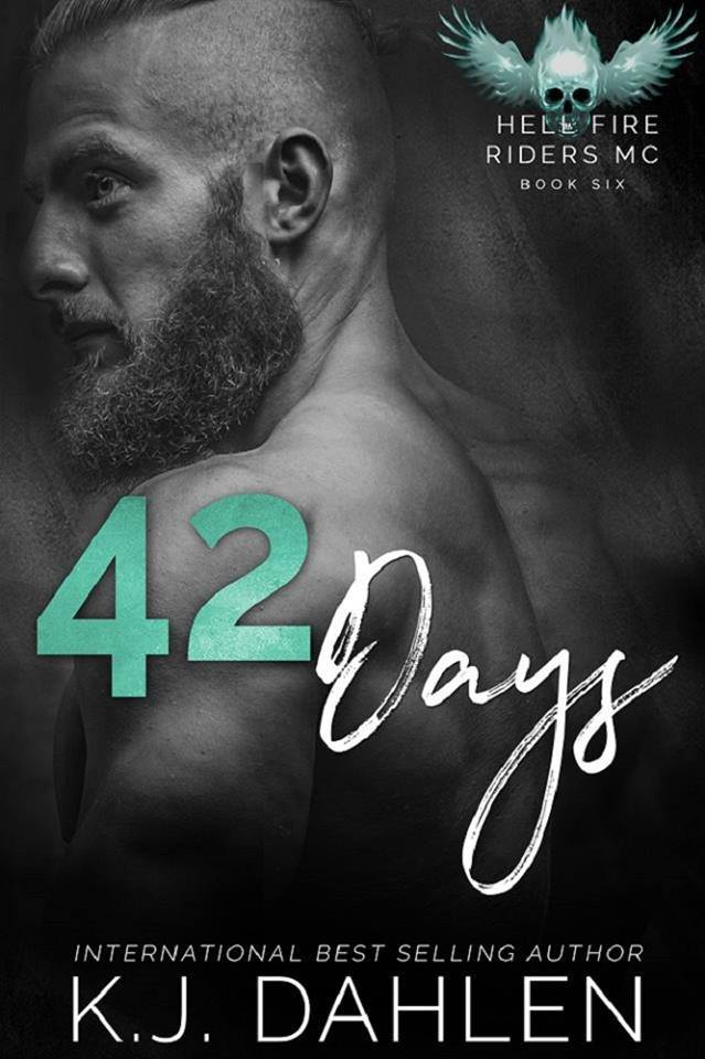 42 Days Hell's Fire Riders BK# 6 MC Single