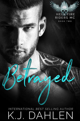 Betrayed Bk#2 Hell's Fire Riders Single