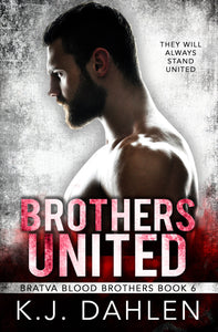 Brothers United bratva Blood Brothers #6 Single