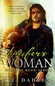 Lucifer's Woman Whiskey Bend MC BOOK ONE Single