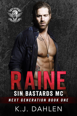 Raine Sin's Bastards MC Next Gen #1 Single