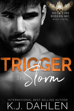 Trigger The Storm Hell's Fire Riders Bk#3 Single