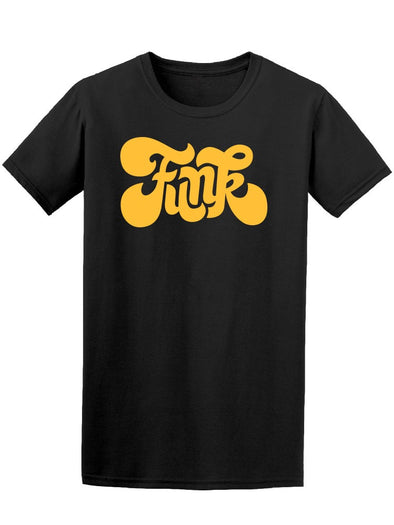 Funk, Cool Music Yellow Quote Tee Men's -Image by Shutterstock