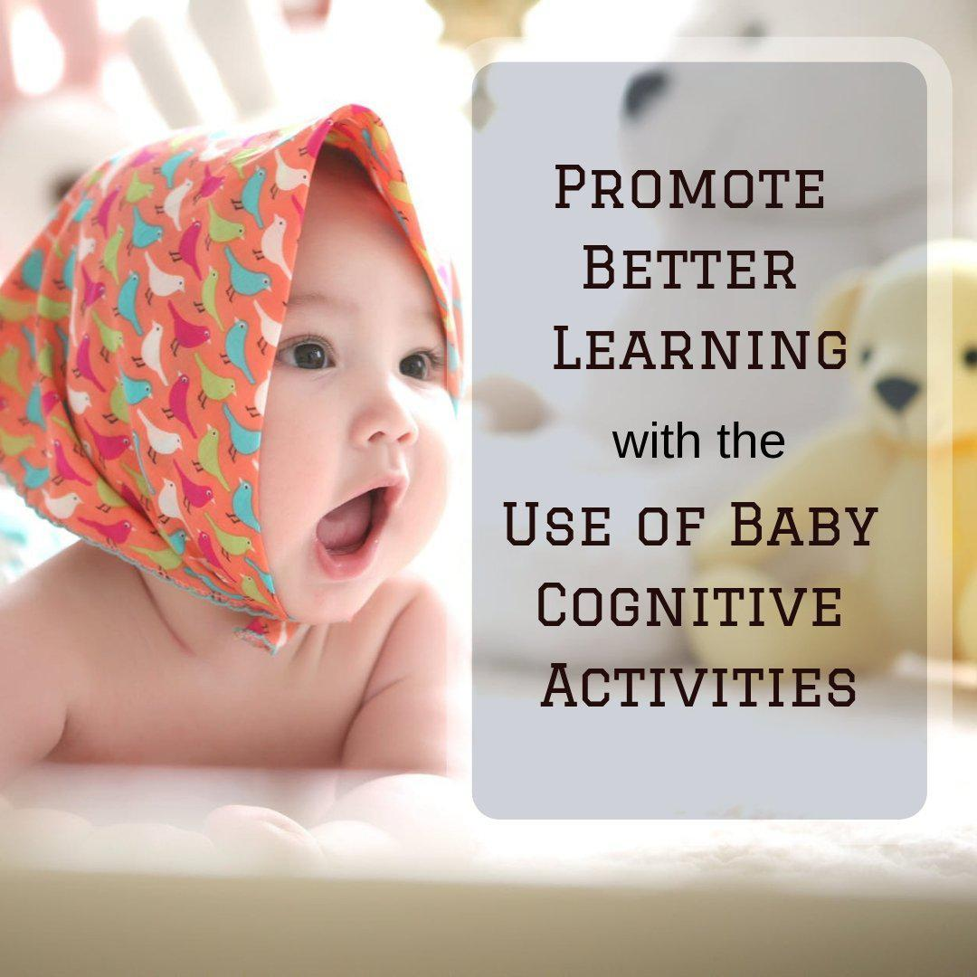 Promote Better Learning with the Use of Toddler Cognitive Activities
