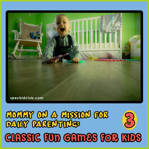 3 Classic Fun Games for Kids by Mommy on Mission