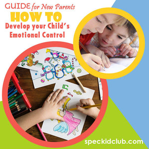 Guide for New Parents: The HOW TOs on your Child's Emotional Development