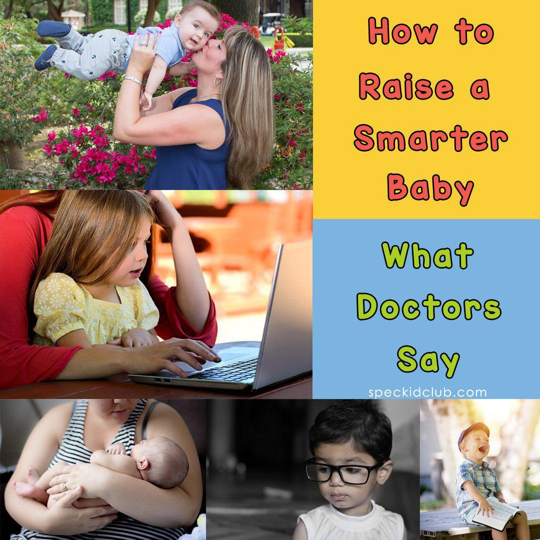 How to Raise a Smart Baby! (What Doctors Say)