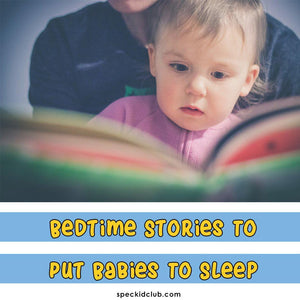 Bedtime Stories to Tuck Babies to Sleep