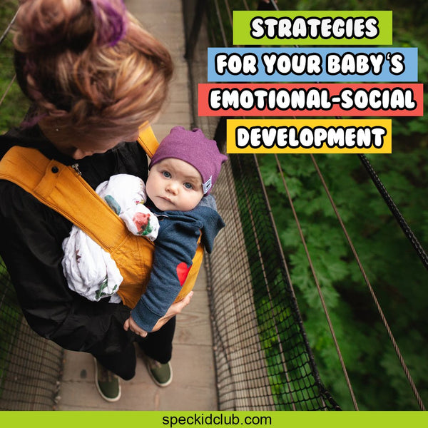 Strategies for Your Baby's Emotional-Social Development
