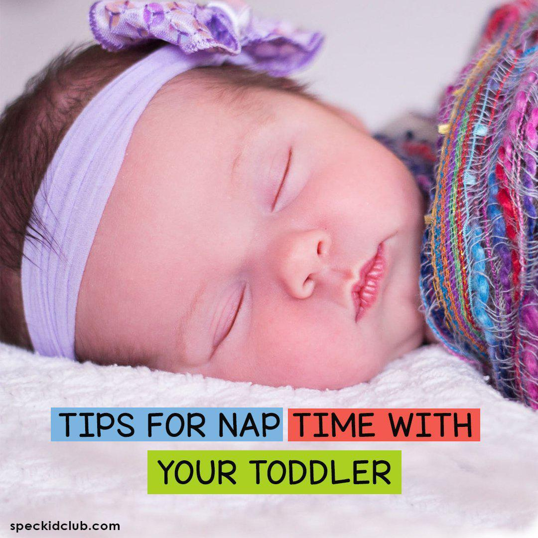 Stages of Physical Development: Tips for Nap Time with Your Toddler